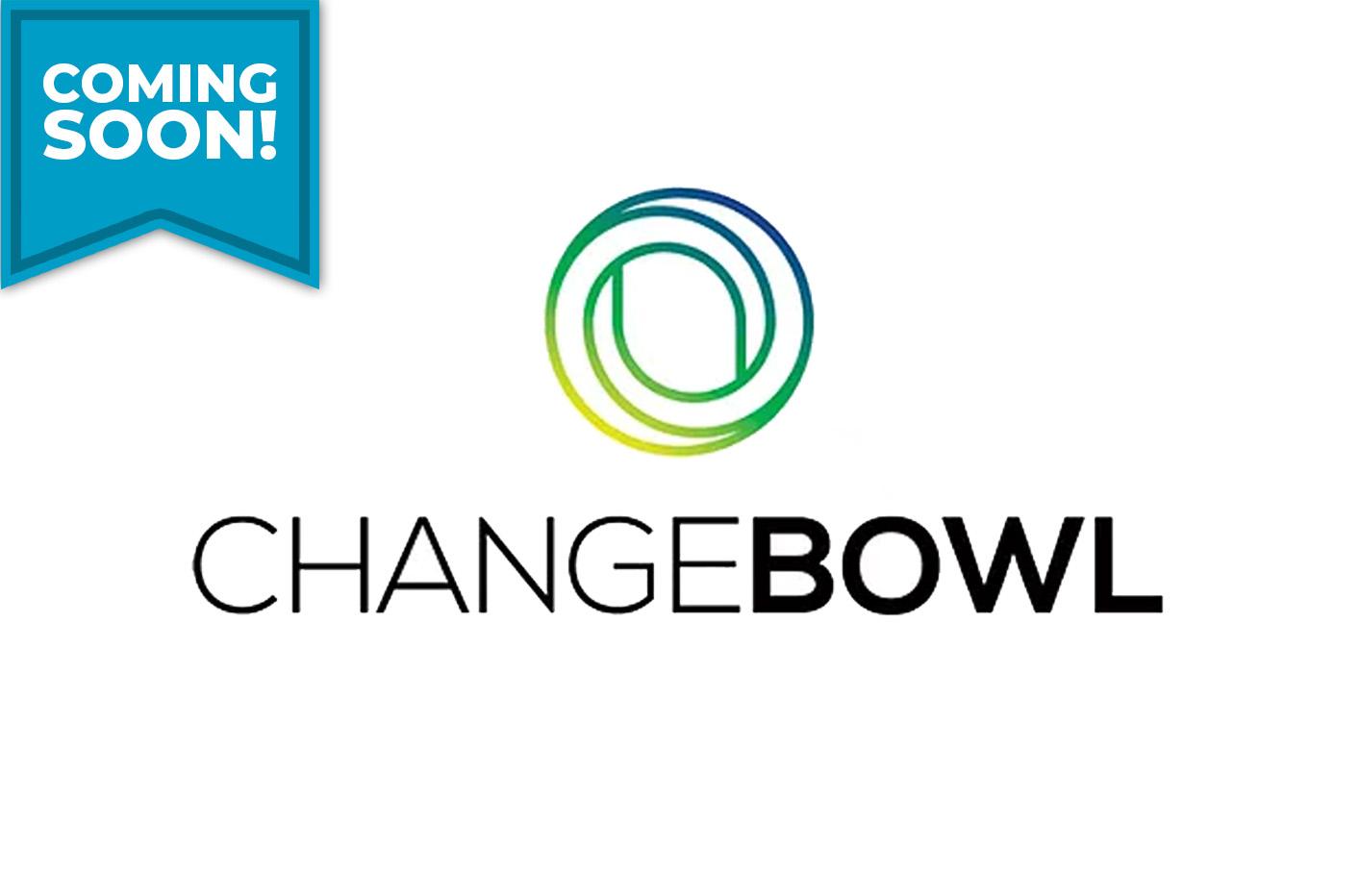 Changebowl coming soon